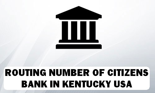 Routing Number of CITIZENS BANK KENTUCKY
