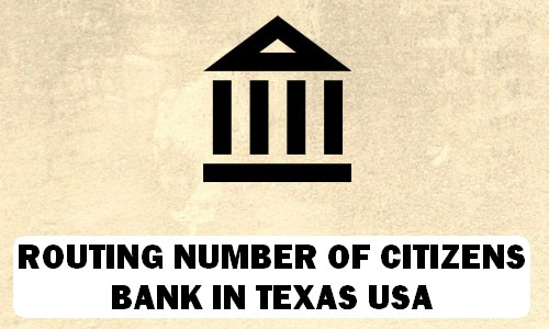 Routing Number of CITIZENS BANK TEXAS