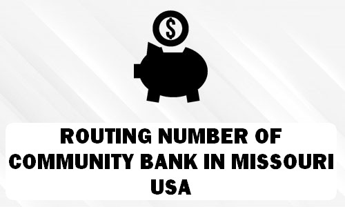 Routing Number of COMMUNITY BANK MISSOURI