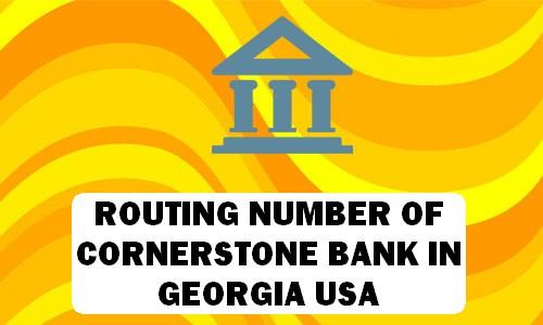 Routing Number of CORNERSTONE BANK GEORGIA