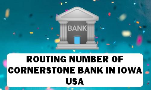 Routing Number of CORNERSTONE BANK IOWA