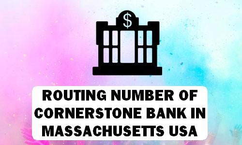 Routing Number of CORNERSTONE BANK MASSACHUSETTS