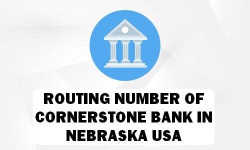 Routing Number of CORNERSTONE BANK NEBRASKA