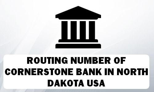 Routing Number of CORNERSTONE BANK NORTH DAKOTA