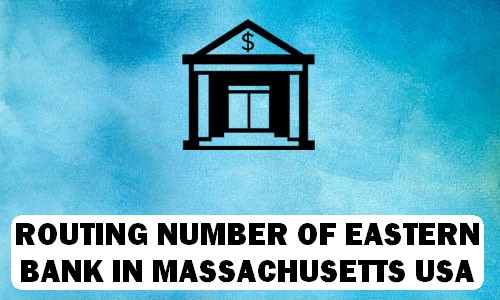 Routing Number of EASTERN BANK MASSACHUSETTS