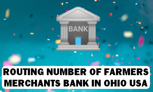 Routing Number of FARMERS & MERCHANTS BANK OHIO