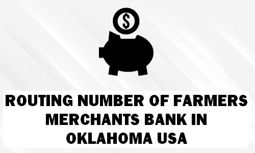 Routing Number of FARMERS & MERCHANTS BANK OKLAHOMA