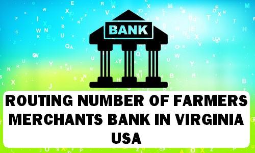 Routing Number of FARMERS & MERCHANTS BANK VIRGINIA
