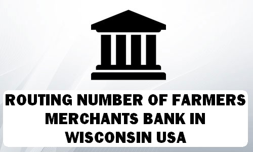 Routing Number of FARMERS & MERCHANTS BANK WISCONSIN