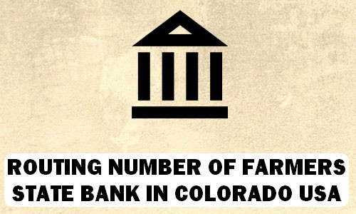 Routing Number of FARMERS STATE BANK COLORADO