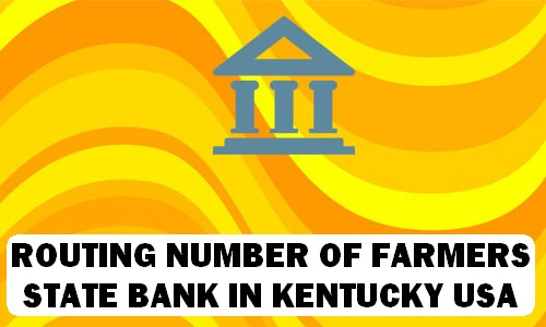 Routing Number of FARMERS STATE BANK KENTUCKY