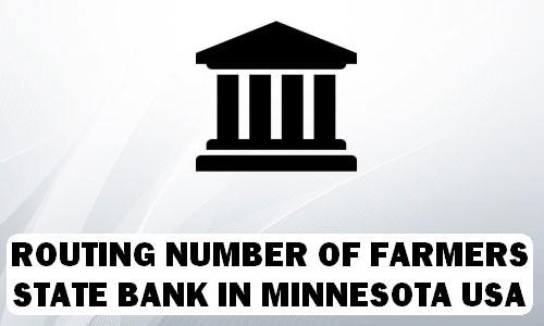 Routing Number of FARMERS STATE BANK MINNESOTA