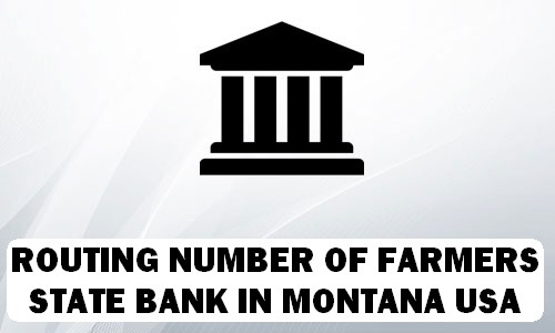 Routing Number of FARMERS STATE BANK MONTANA