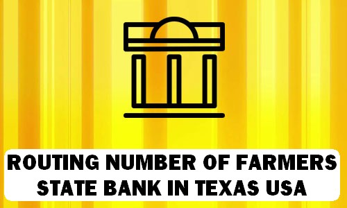 Routing Number of FARMERS STATE BANK TEXAS