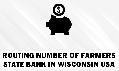 Routing Number of FARMERS STATE BANK WISCONSIN