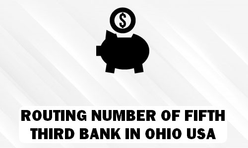 Routing Number of FIFTH THIRD BANK OHIO