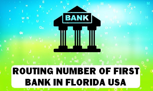 Routing Number of FIRST BANK FLORIDA