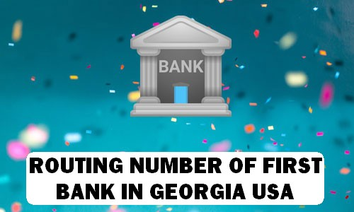 Routing Number of FIRST BANK GEORGIA