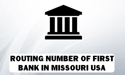 Routing Number of FIRST BANK MISSOURI