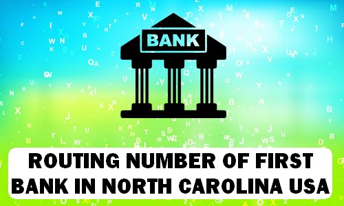 Routing Number of FIRST BANK NORTH CAROLINA