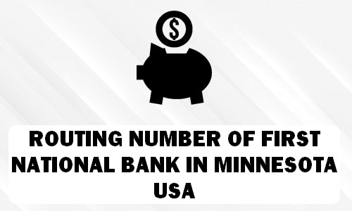 Routing Number of FIRST NATIONAL BANK MINNESOTA
