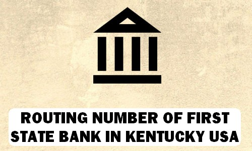 Routing Number of FIRST STATE BANK KENTUCKY
