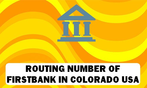 Routing Number of FIRSTBANK COLORADO