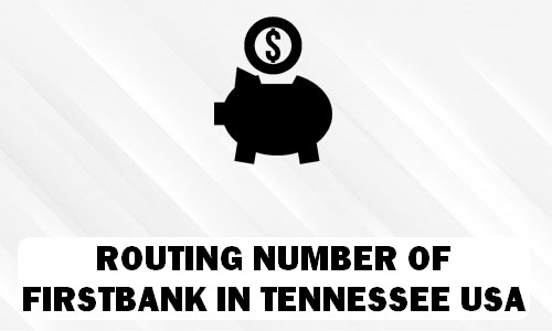 Routing Number of FIRSTBANK TENNESSEE