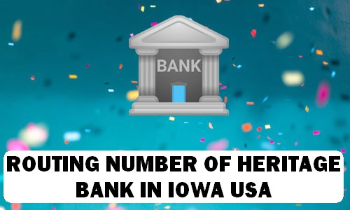 Routing Number of HERITAGE BANK IOWA