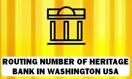 Routing Number of HERITAGE BANK WASHINGTON