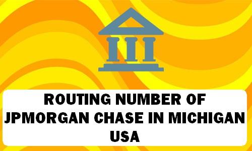 Routing Number of JPMORGAN CHASE MICHIGAN
