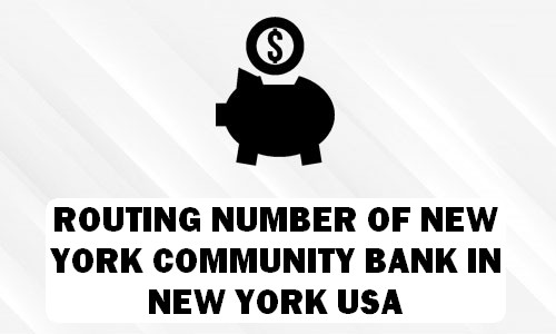 Routing Number of NEW YORK COMMUNITY BANK NEW YORK