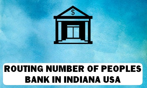 Routing Number of PEOPLES BANK INDIANA