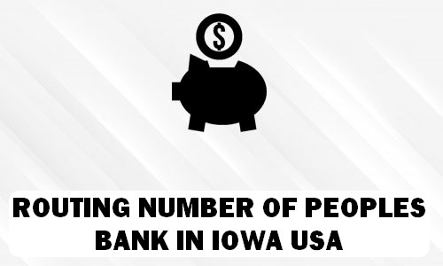 Routing Number of PEOPLES BANK IOWA