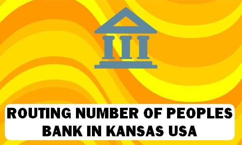 Routing Number of PEOPLES BANK KANSAS