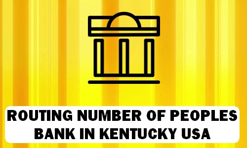 Routing Number of PEOPLES BANK KENTUCKY