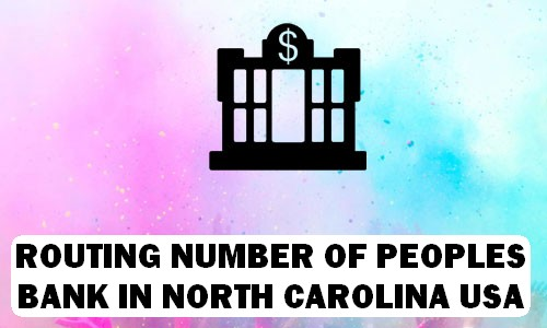 Routing Number of PEOPLES BANK NORTH CAROLINA