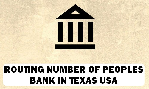Routing Number of PEOPLES BANK TEXAS