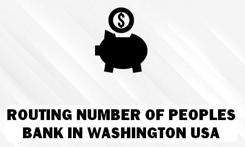 Routing Number of PEOPLES BANK WASHINGTON