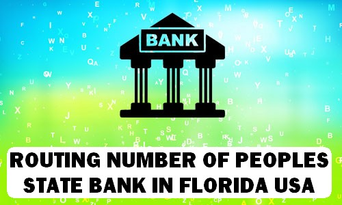 Routing Number of PEOPLES STATE BANK FLORIDA