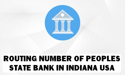 Routing Number of PEOPLES STATE BANK INDIANA