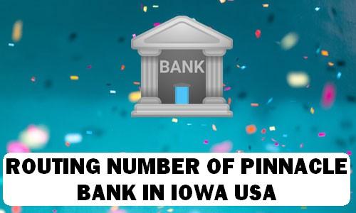 Routing Number of PINNACLE BANK IOWA