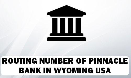 Routing Number of PINNACLE BANK WYOMING
