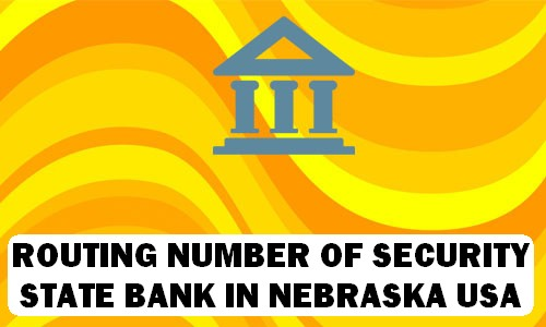 Routing Number of SECURITY STATE BANK NEBRASKA