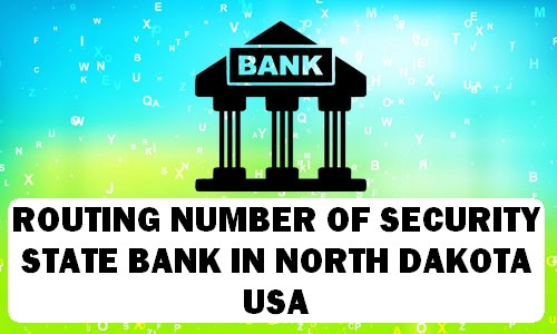 Routing Number of SECURITY STATE BANK NORTH DAKOTA
