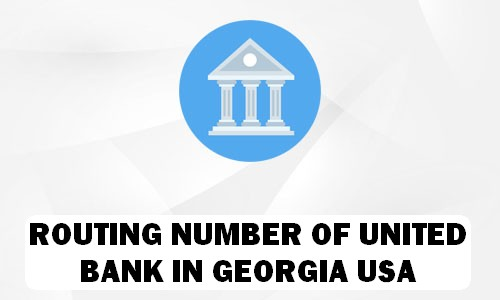 Routing Number of UNITED BANK GEORGIA