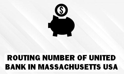 Routing Number of UNITED BANK MASSACHUSETTS