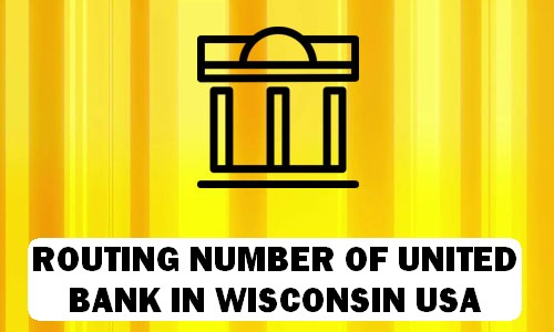Routing Number of UNITED BANK WISCONSIN