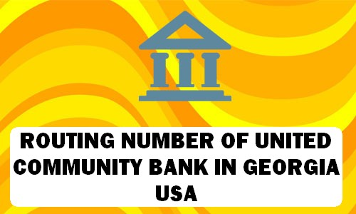 Routing Number of UNITED COMMUNITY BANK GEORGIA