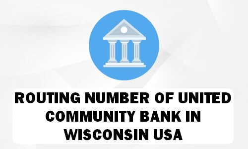 Routing Number of UNITED COMMUNITY BANK WISCONSIN